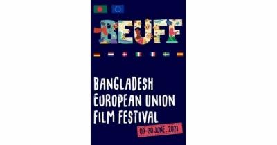 First-ever Bangladesh European Union Film Festival (BEUFF) kicks off online